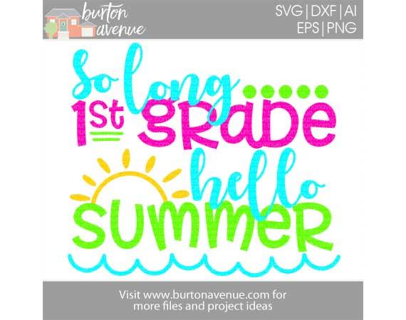 So Long 1st Grade, Hello Summer