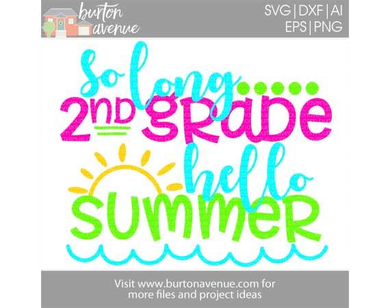 So Long 2nd Grade, Hello Summer