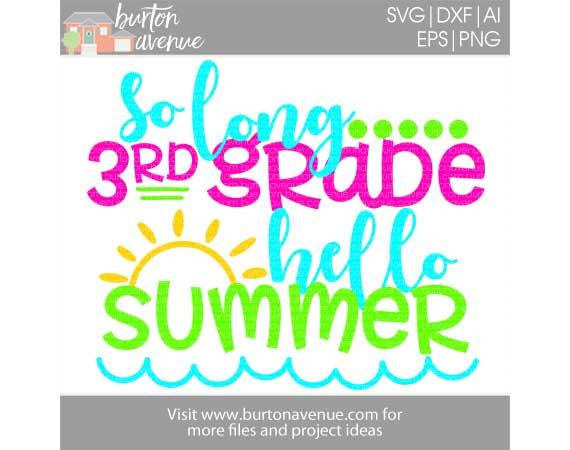 So Long 3rd Grade, Hello Summer