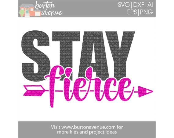 Stay Fierce