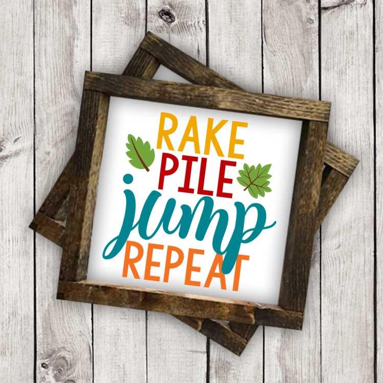 Rake, Pile, Jump, Repeat