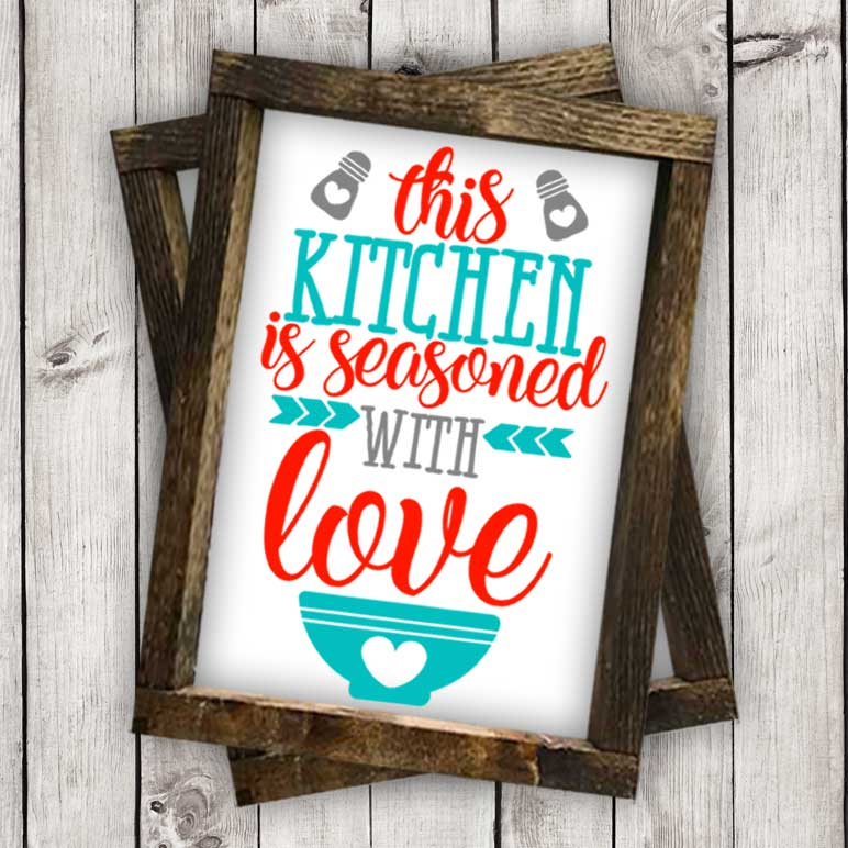 This Kitchen is Season with Love