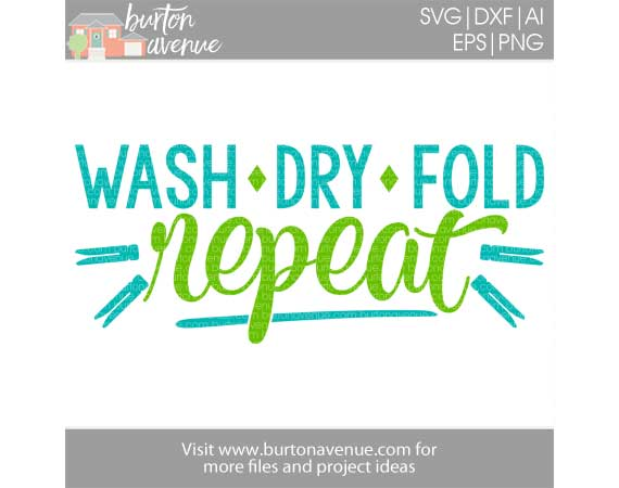 Wash Dry Fold Repeat w/Clothespins