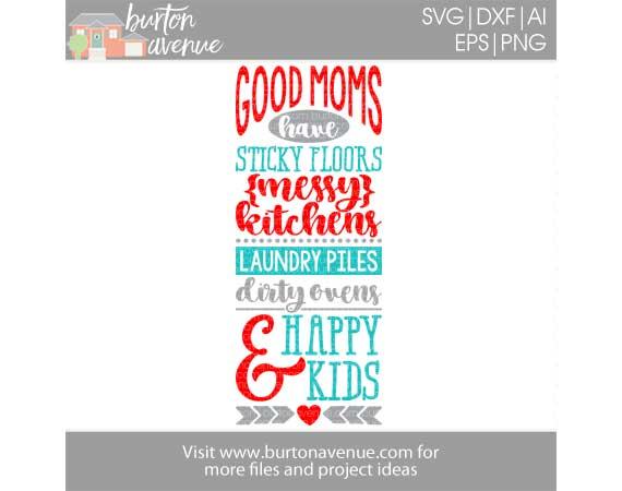Good Moms Have Happy Kids