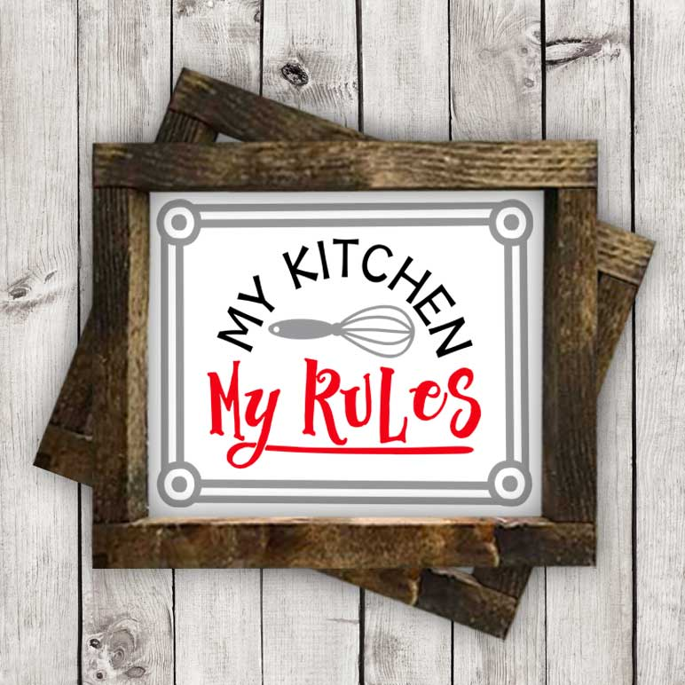 my_kitchen_my_rules_sign