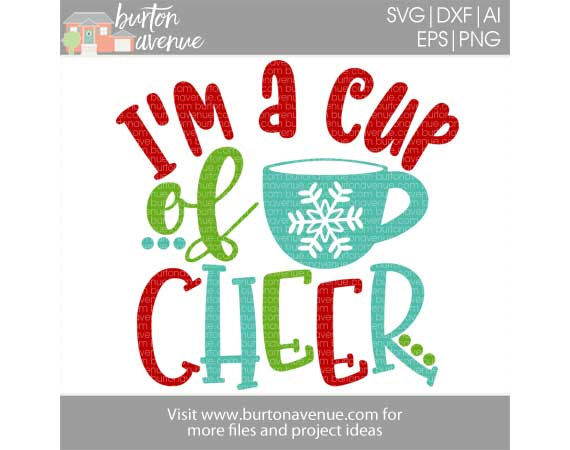 I'm a Cup of Cheer