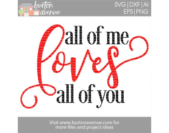 40+ All Of Me Loves All Of You Svg DXF