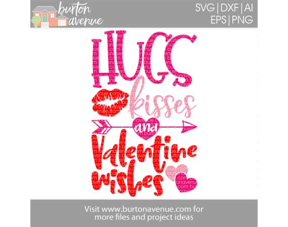 Hugs Kisses and Valentine Wishes