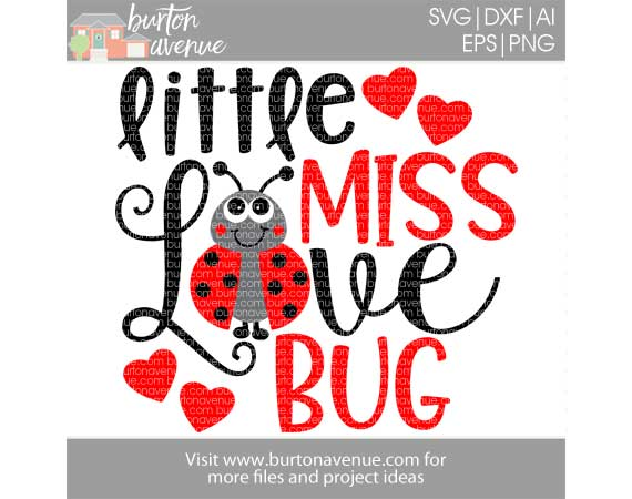 Little Miss Love Bug Cut File Burton Avenue