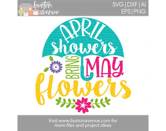 April Showers Bring May Flowers w/Umbrella