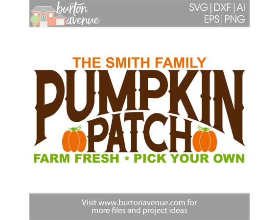 Pumpkin Patch Cut File Burton Avenue