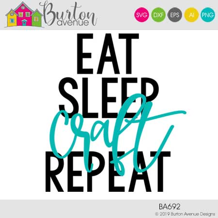 Eat Sleep Craft Repeat