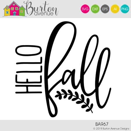 Hello Fall Cut File Burton Avenue