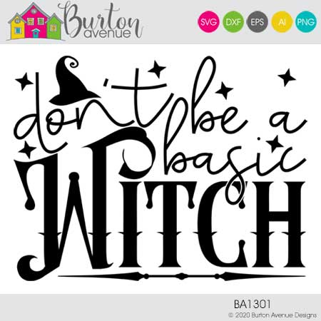 Don't be a Basic Witch