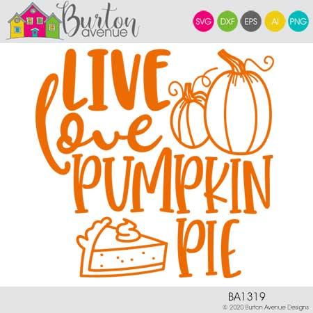 Live Love Pumpkin Pie