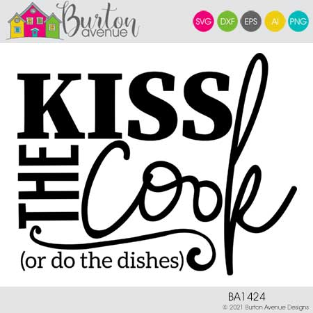 Kiss the Cook or do the Dishes