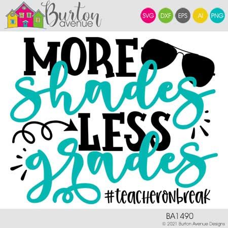 More Shades Less Grades