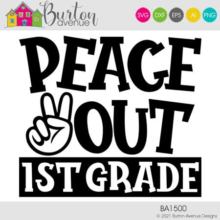 Peace Out 1st Grade