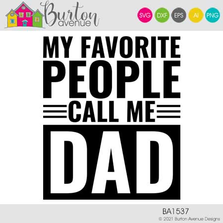 My Favorite People Call Me Dad