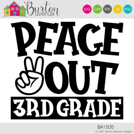 Peace Out 3rd Grade