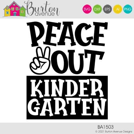 Peace Out Kindergarten