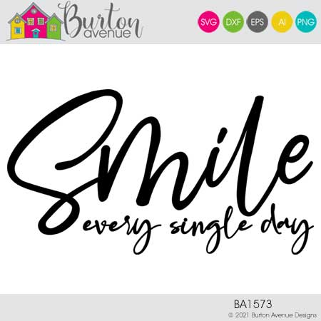 Smile Every Single Day