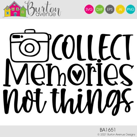 Collect Memories Not Things