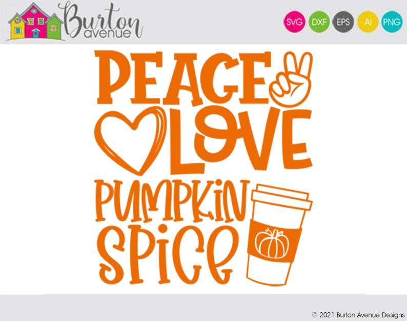 Peace Love Pumpkin Spice